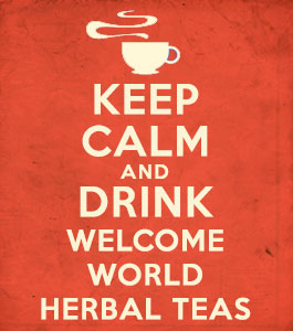 Keep calm and drink Welcome World Herbal Teas
